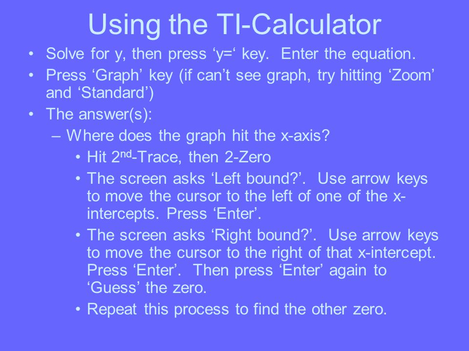 Using the TI-Calculator