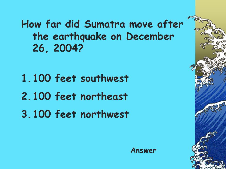 How far did Sumatra move after the earthquake on December 26, 2004
