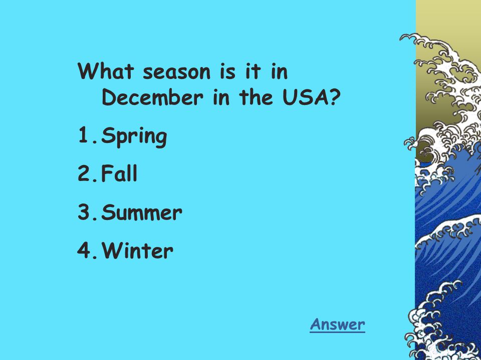 What season is it in December in the USA Spring Fall Summer Winter