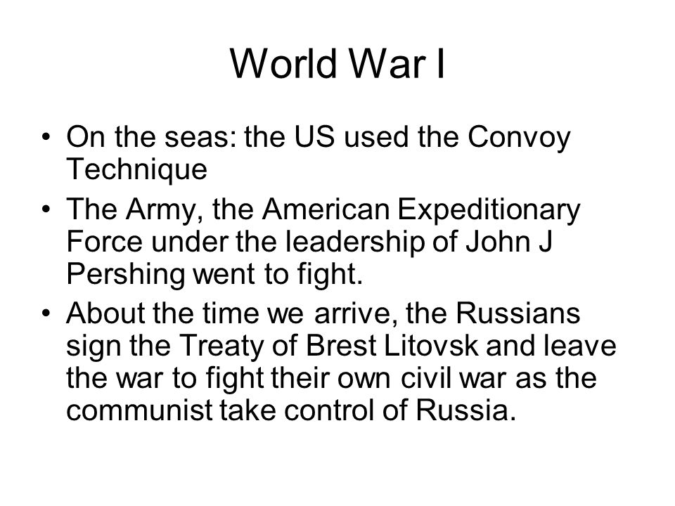 World War I On the seas: the US used the Convoy Technique