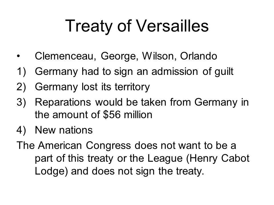 Treaty of Versailles Clemenceau, George, Wilson, Orlando
