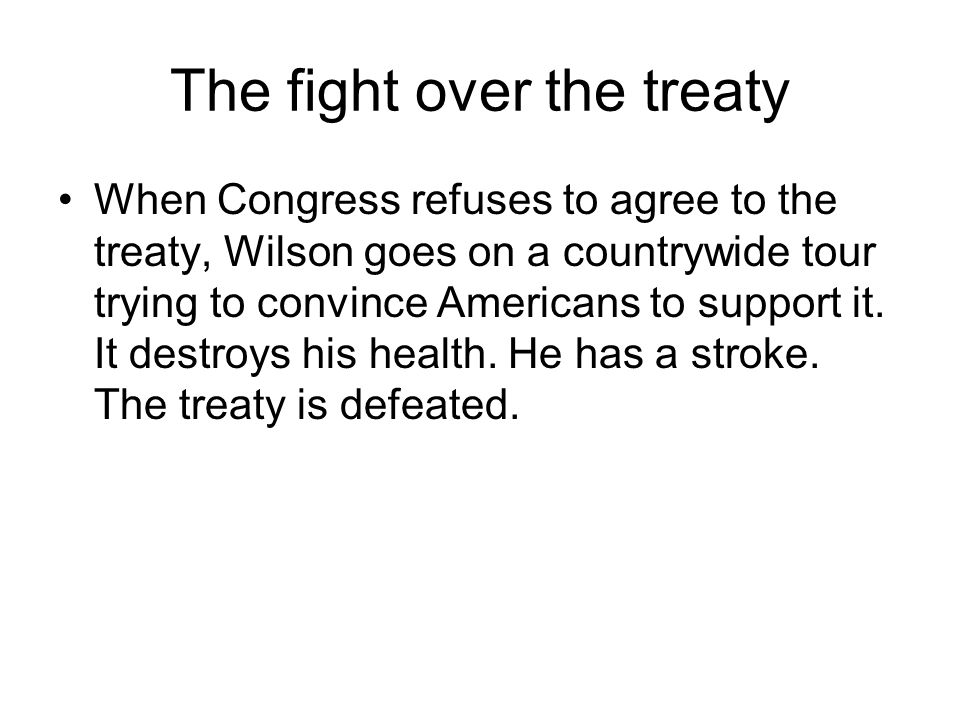 The fight over the treaty