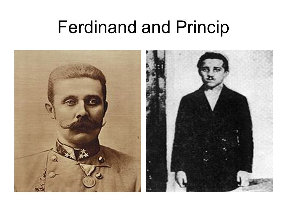 Ferdinand and Princip