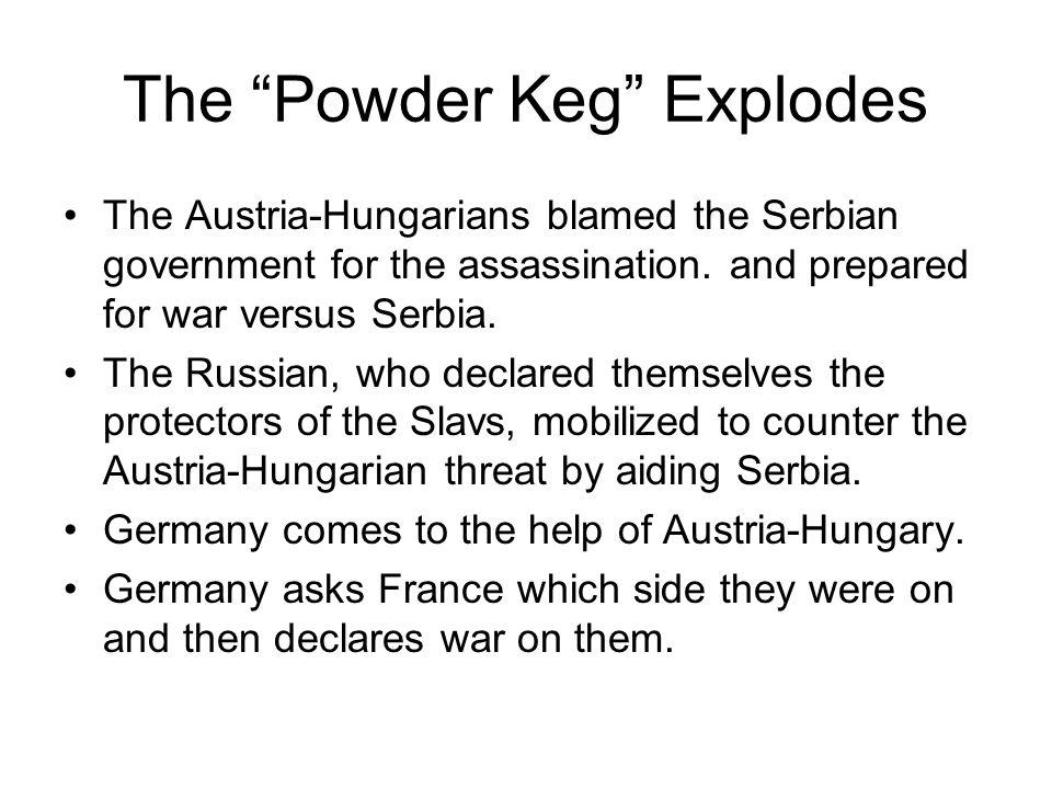 The Powder Keg Explodes