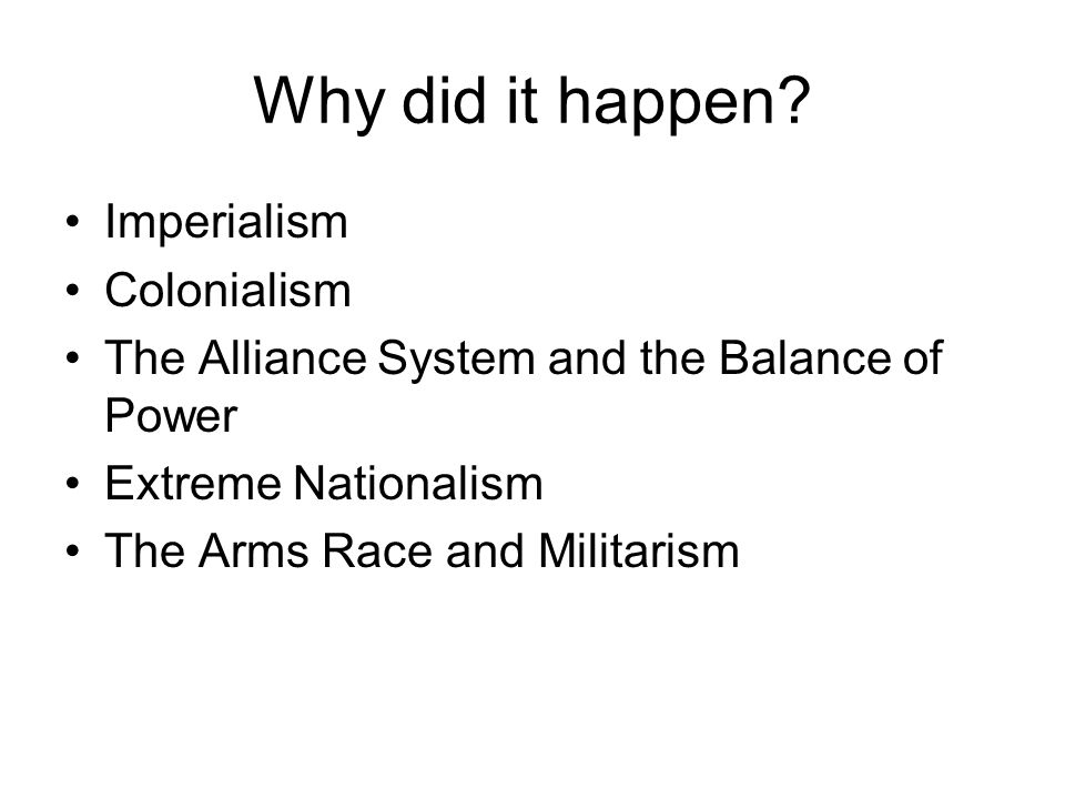 Why did it happen Imperialism Colonialism