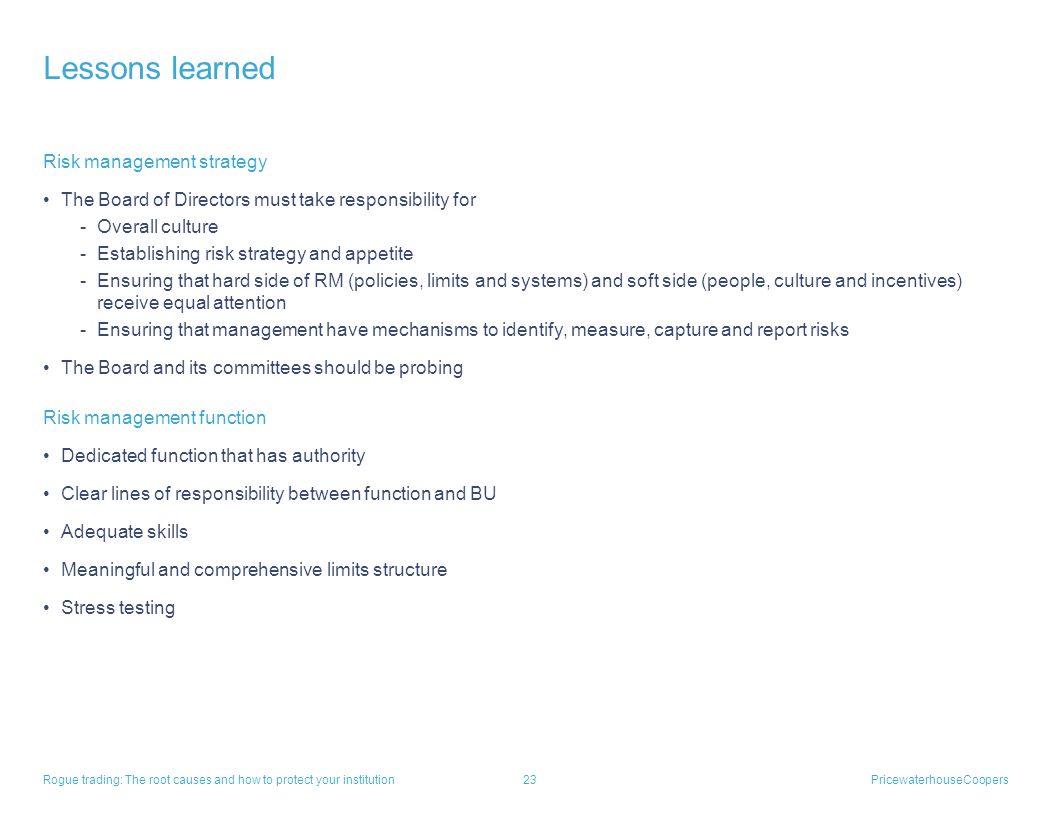 Lessons learned Risk management strategy