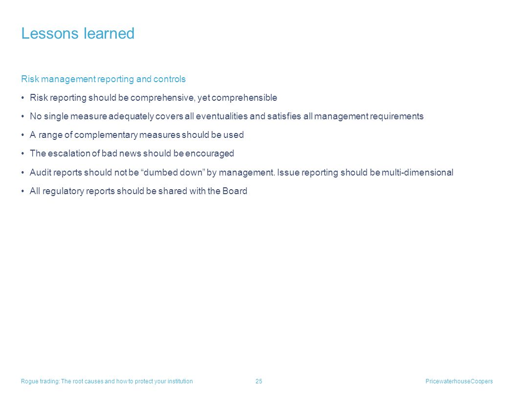 Lessons learned Risk management reporting and controls