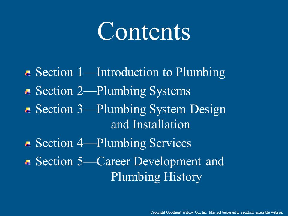 Contents Section 1—Introduction to Plumbing Section 2—Plumbing Systems