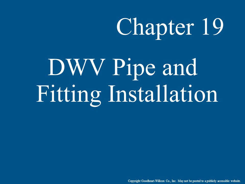 DWV Pipe and Fitting Installation