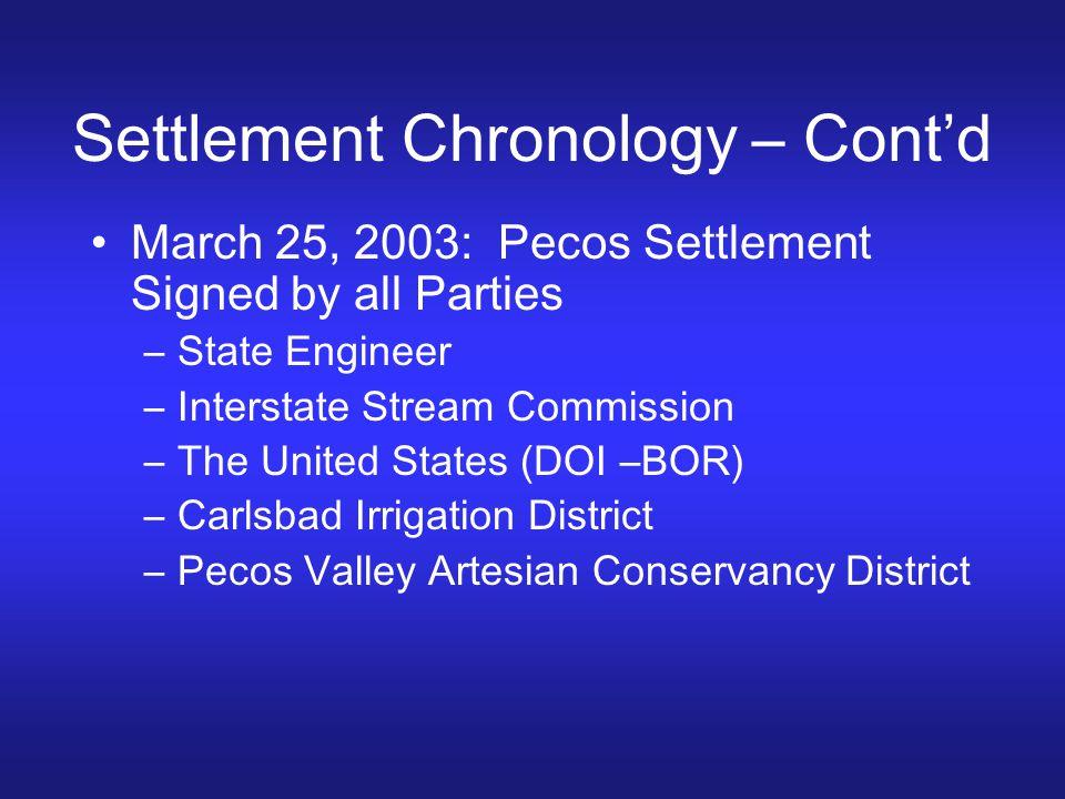 Settlement Chronology – Cont'd