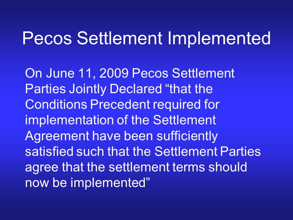 Pecos Settlement Implemented