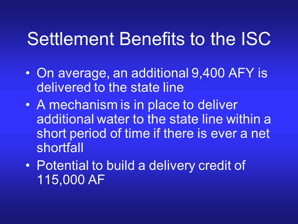 Settlement Benefits to the ISC