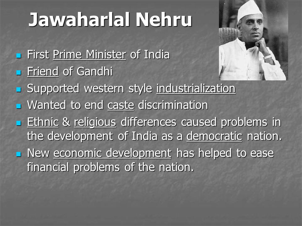 Jawaharlal Nehru First Prime Minister of India Friend of Gandhi