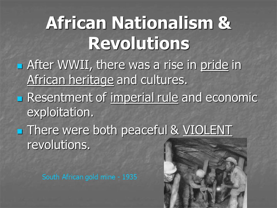 African Nationalism & Revolutions