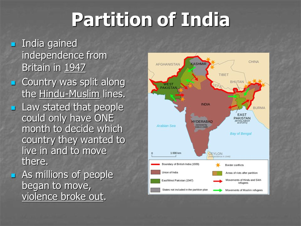 Partition of India India gained independence from Britain in 1947