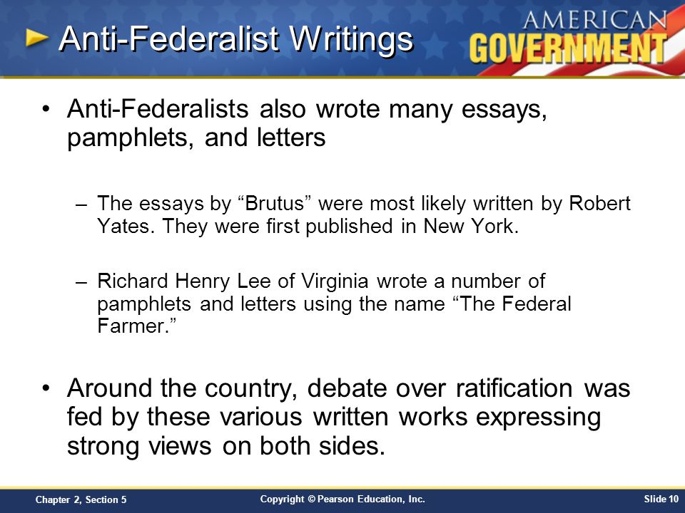 brutus essays anti-federalist Brutus the series of anti-federalist writing which most nearly paralleled and confronted the federalist was a series of sixteen essays published in the new york journal from october, 1787.