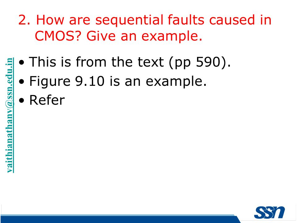 2. How are sequential faults caused in CMOS Give an example.