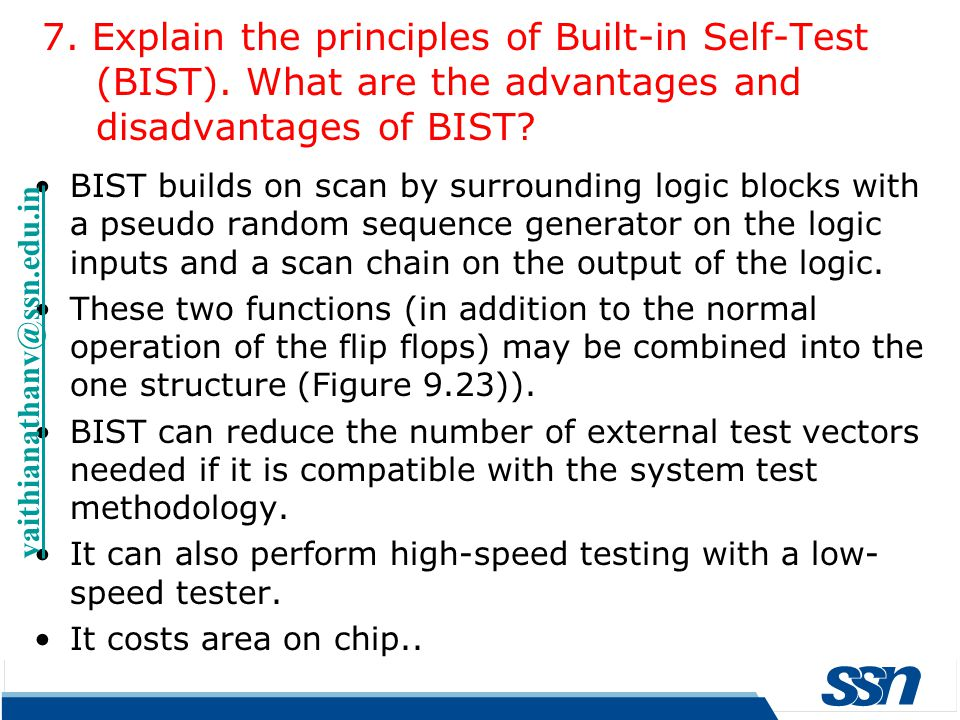 7. Explain the principles of Built-in Self-Test (BIST)