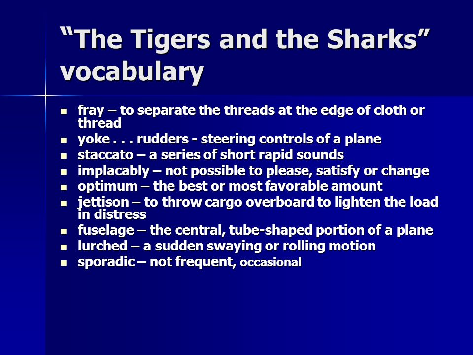 The Tigers and the Sharks vocabulary
