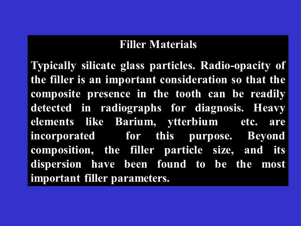 Filler Materials