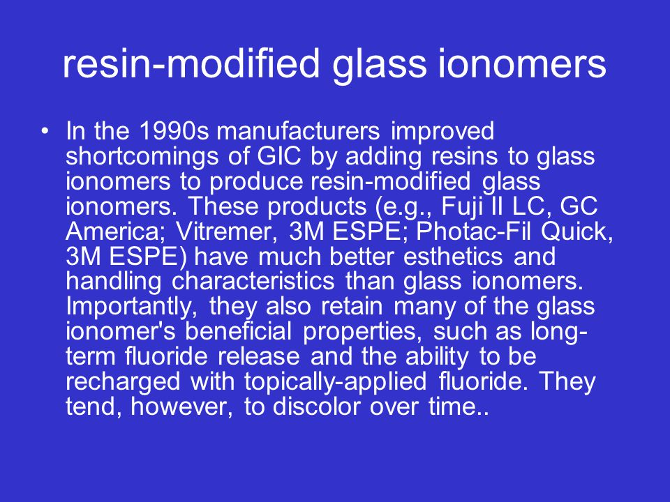 resin-modified glass ionomers
