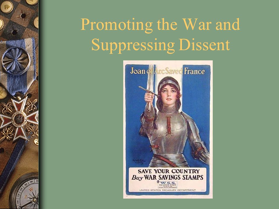 Promoting the War and Suppressing Dissent