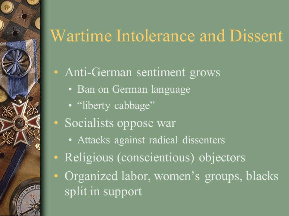 Wartime Intolerance and Dissent