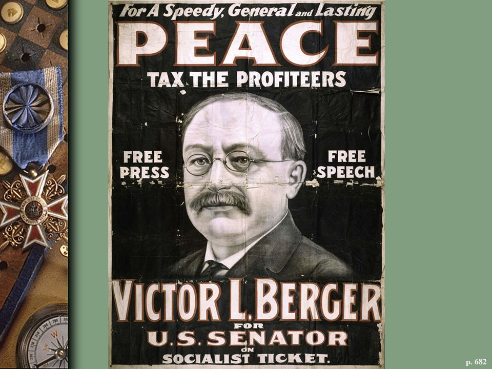 MILWAUKEE SOCIALIST LEADER VICTOR BERGER OPPOSES WAR PROFITEERS AND THE SUPPRESSION OF FREE SPEECH Elected to Congress in 1918, Berger was denied a seat because of his conviction under the wartime Espionage Act. The Supreme Court later reversed the conviction, and Berger served in Congress from 1923 to 1929.