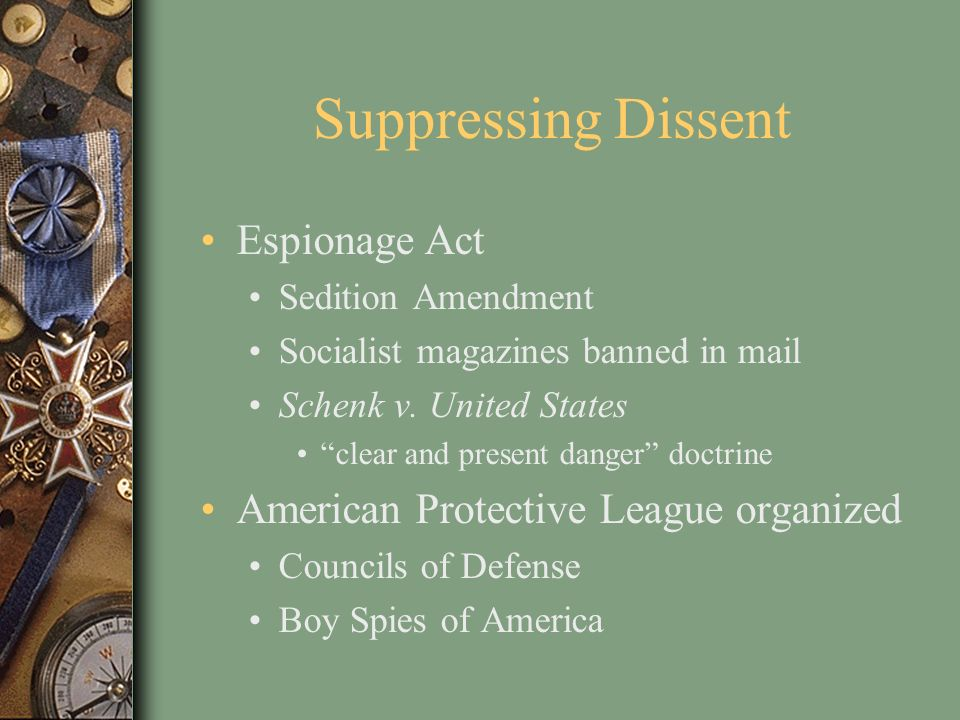 Suppressing Dissent Espionage Act American Protective League organized