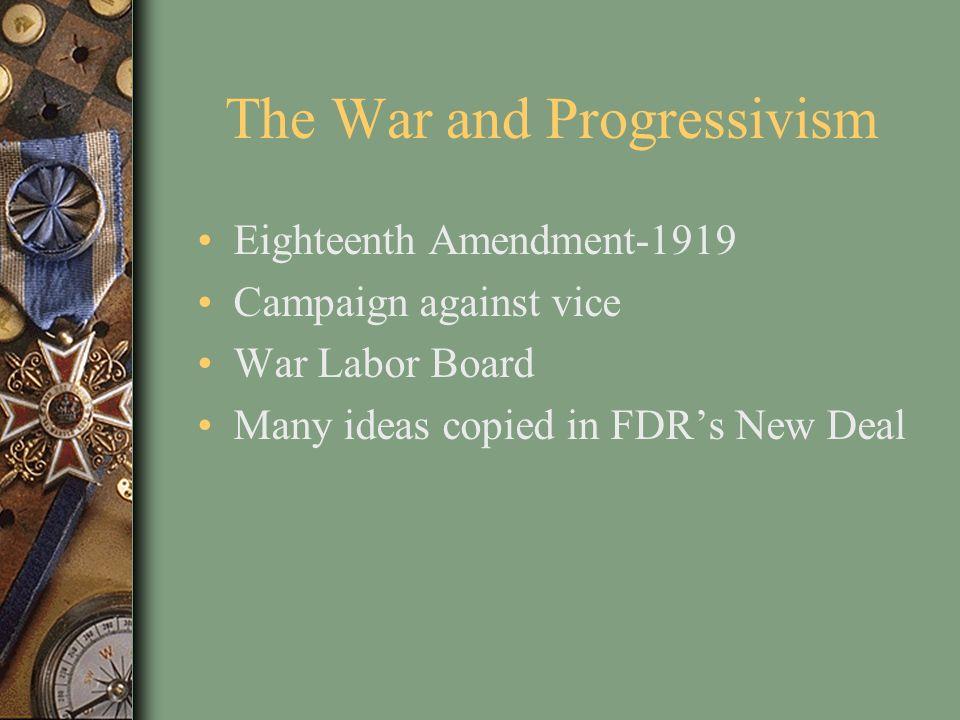 The War and Progressivism