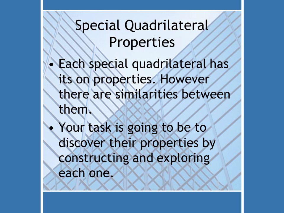 Special Quadrilateral Properties