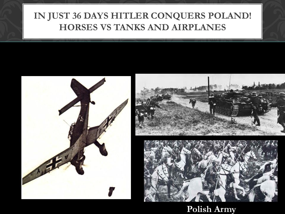 In just 36 days Hitler Conquers Poland! Horses vs Tanks and Airplanes