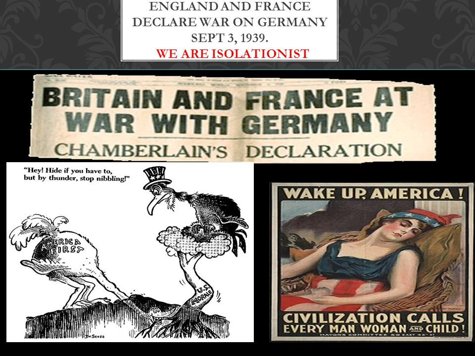 England and France Declare War on Germany Sept 3, 1939