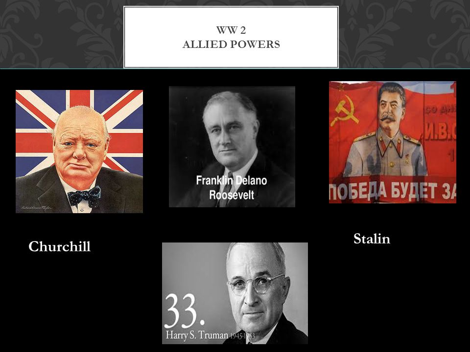 WW 2 Allied Powers Stalin Churchill