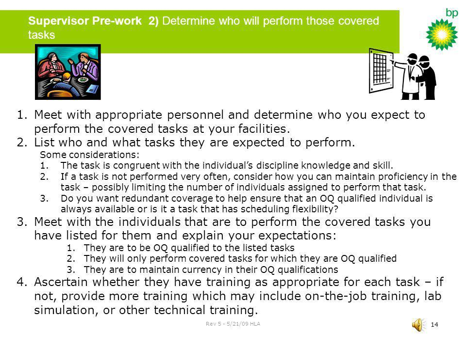 Supervisor Pre-work 2) Determine who will perform those covered tasks