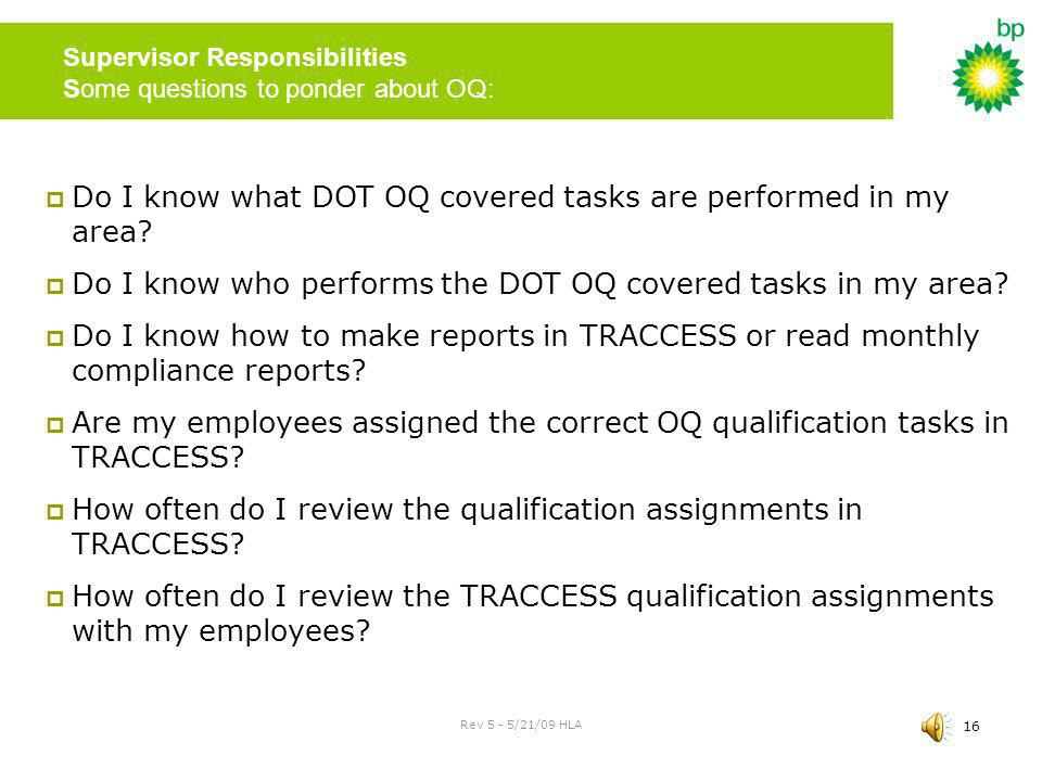 Supervisor Responsibilities Some questions to ponder about OQ: