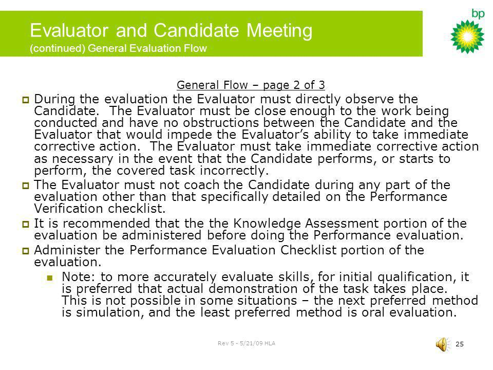 Evaluator and Candidate Meeting (continued) General Evaluation Flow