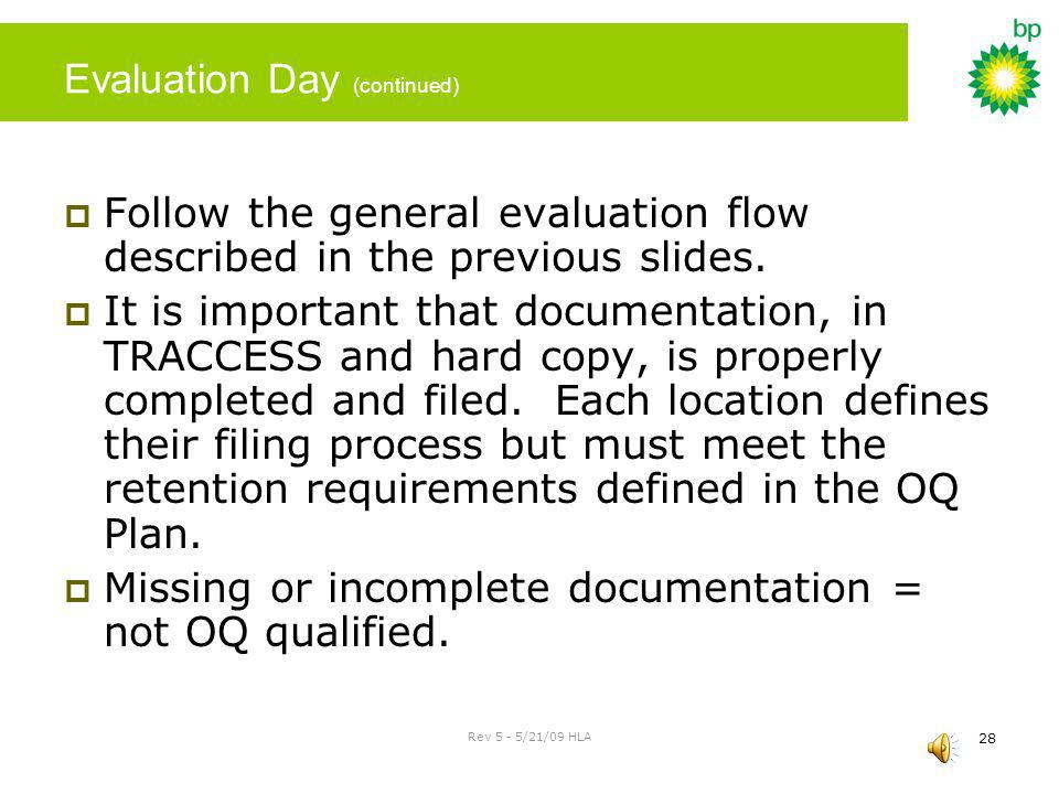 Evaluation Day (continued)