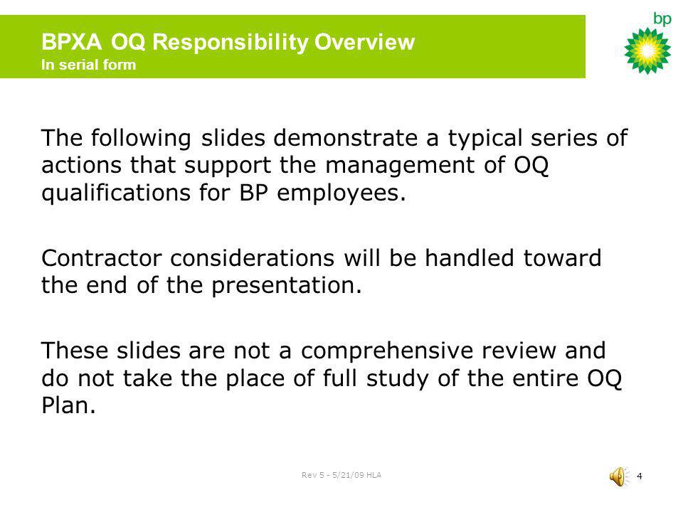 BPXA OQ Responsibility Overview In serial form