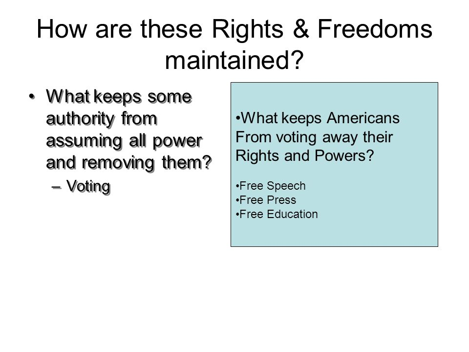 How are these Rights & Freedoms maintained