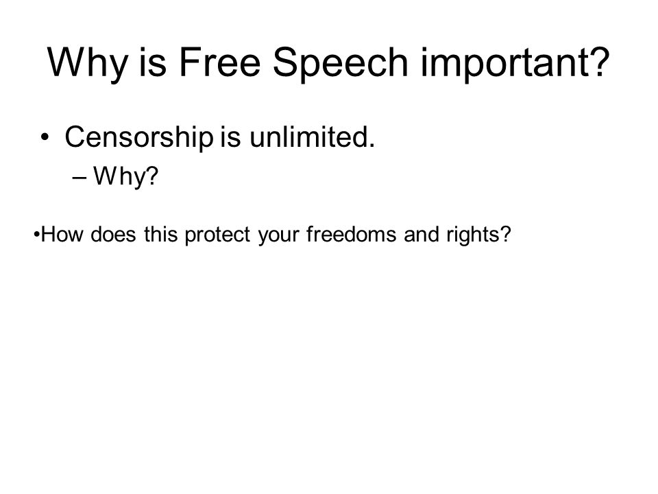 Why is Free Speech important