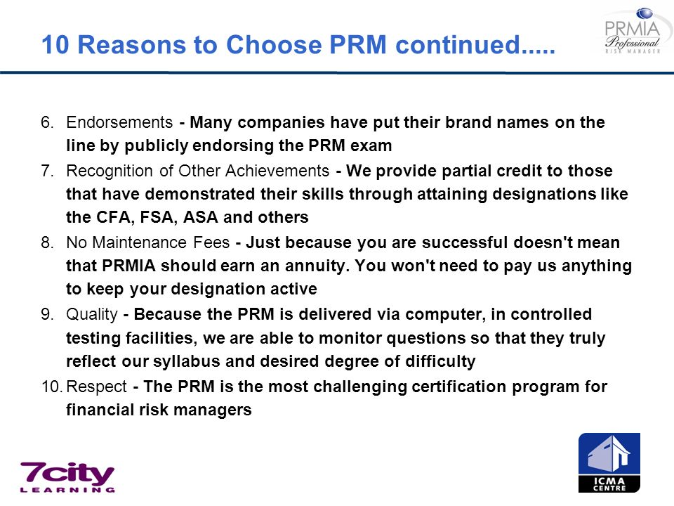 10 Reasons to Choose PRM continued.....