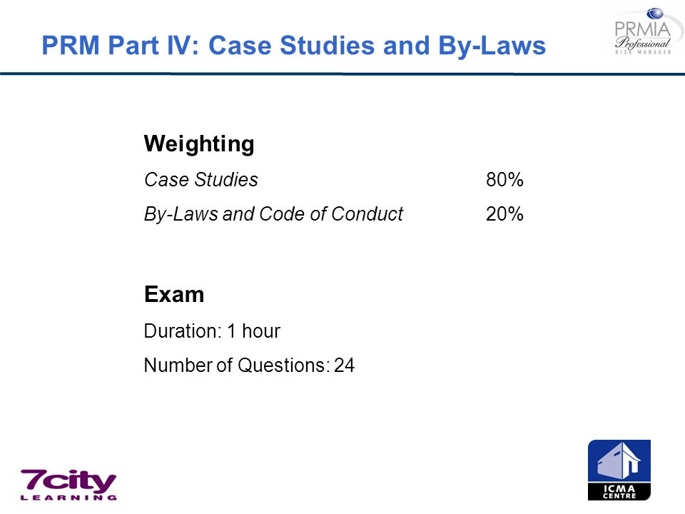 PRM Part IV: Case Studies and By-Laws