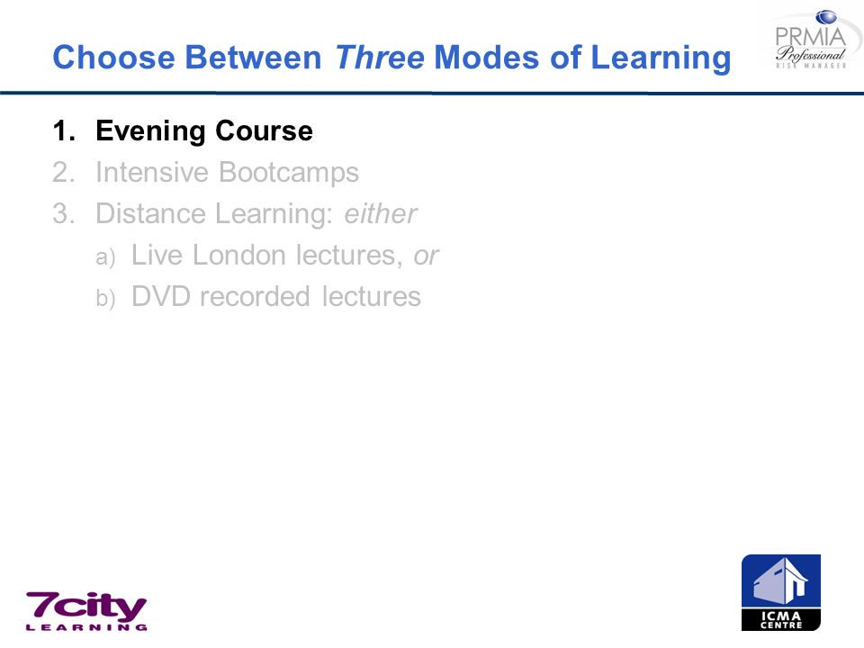 Choose Between Three Modes of Learning