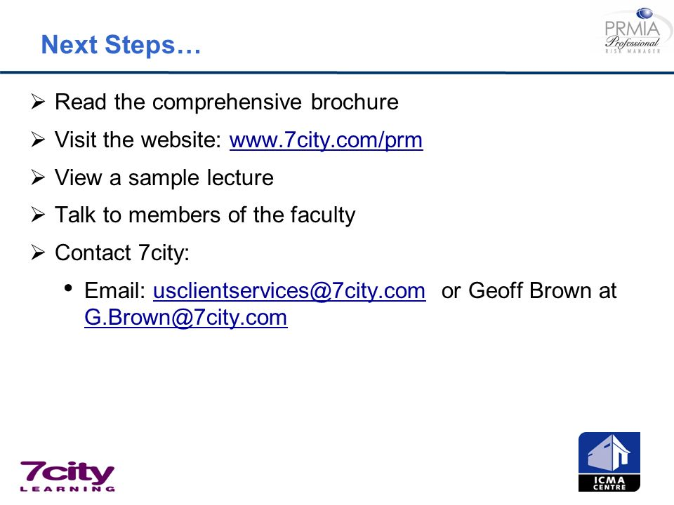 Next Steps… Read the comprehensive brochure