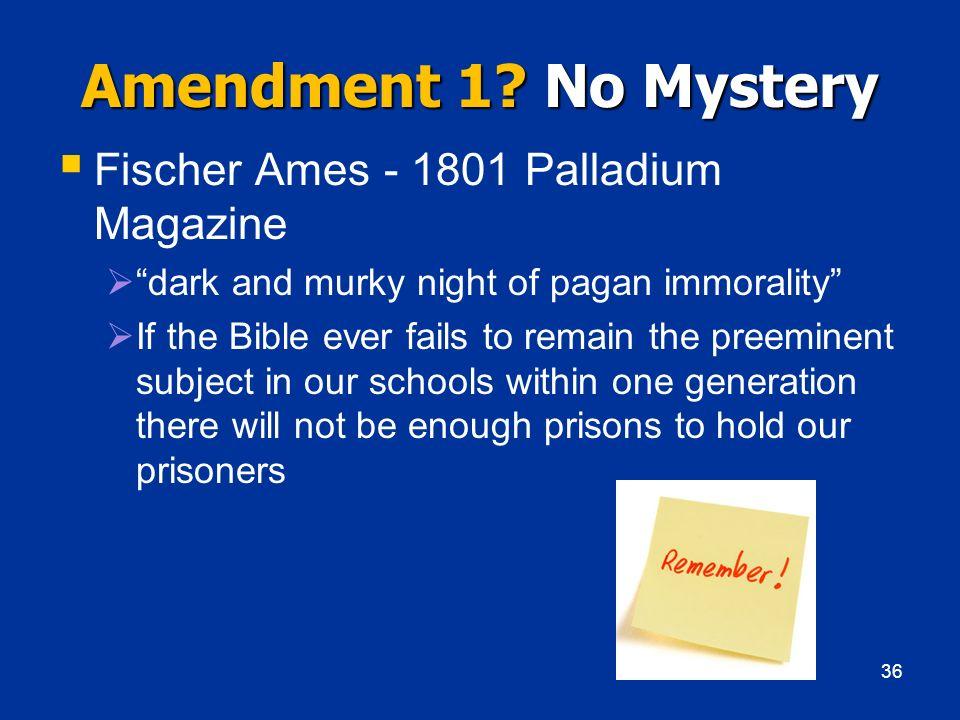 Amendment 1 No Mystery Fischer Ames - 1801 Palladium Magazine