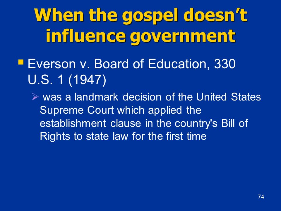 When the gospel doesn't influence government