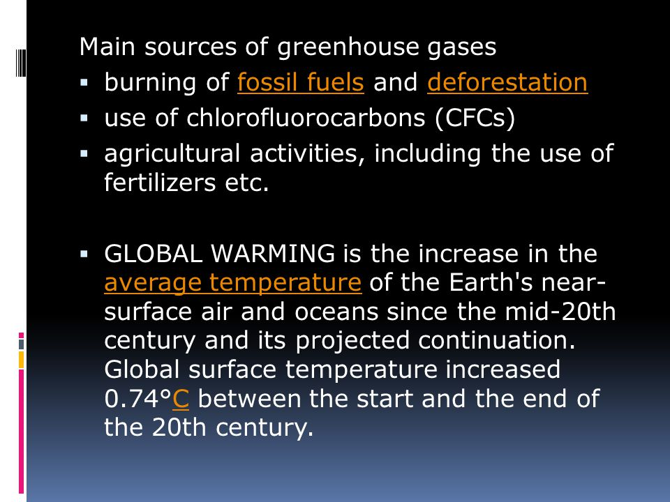 Main sources of greenhouse gases