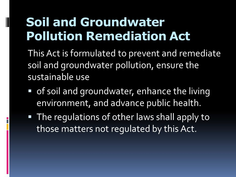 Soil and Groundwater Pollution Remediation Act