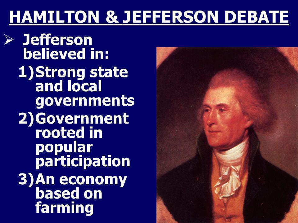 HAMILTON & JEFFERSON DEBATE